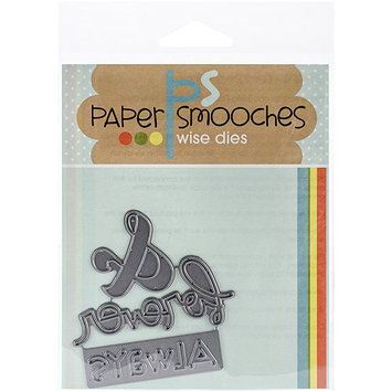 Paper Smooches Die-Always & Forever