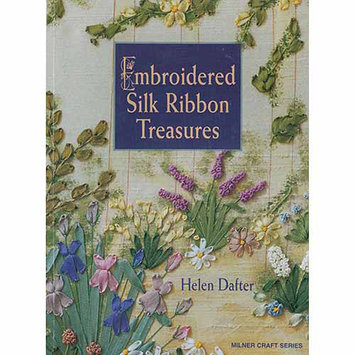 Sterling Publishing Milner Craft Series Books-Embroidered Silk Ribbon Treasures