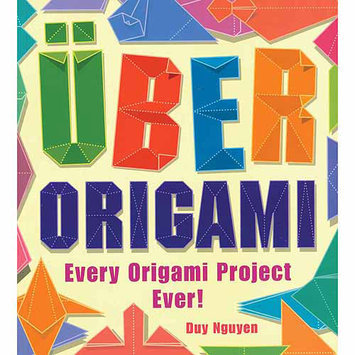 Sterling Publishing Uber Origami, Every Origami Project Ever