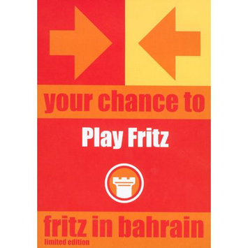 Chessbase Fritz in Bahrain Limited Edition: Your Chance to Play Fritz (Chess)