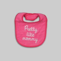A.d. Sutton & Sons/pacesetter Tender Kisses Infant Girl's Embroidered Bib Pretty Like Mommy - A.D. SUTTON & SONS/PACESETTER