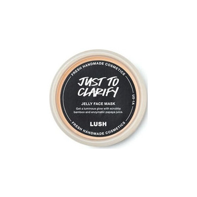 LUSH Just To Clarify