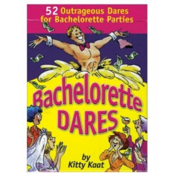 Bachelorette Dares by Kitty Kaat