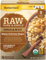 BetterOats® Raw Pure & Simple® Organic Maple & Brown Sugar 11.6 oz. Box