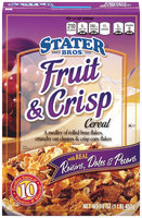 SStater Bros.® Fruit & Crisp Cereal 16 oz