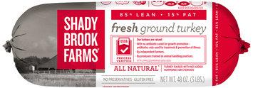 Shady Brook Farms Fresh 85% Ground Turkey 3 lb Chub