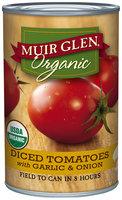 Muir Glen® Organic Diced Tomatoes with Garlic & Onion 14.5 oz. Can