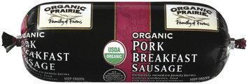 ORGANIC PRAIRIE Organic Breakfast Frozen Pork Sausage 12 OZ CHUB