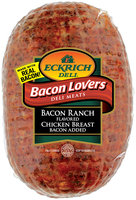 Eckrich Bacon Lovers Bacon Ranch Flavored Chicken Breast Deli Meat
