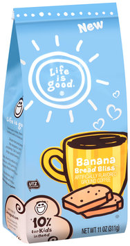 Life is good.® Banana Bread Bliss™ Ground Coffee 11 oz. Stand-Up Bag
