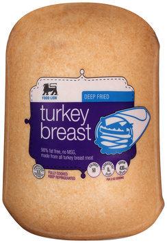 Food Lion® Deep Fried Turkey Breast