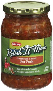 NALLEY Relish It More For Pork Relish 16 FL OZ JAR