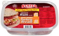 Stater Bros.® Deli Style Variety Pack Smoked Ham/Honey Smoked Turkey Breast 2-8 oz. Pouches
