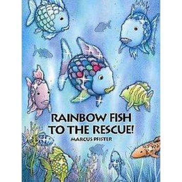 Rainbow Fish to the Rescue (Translation) (Hardcover)