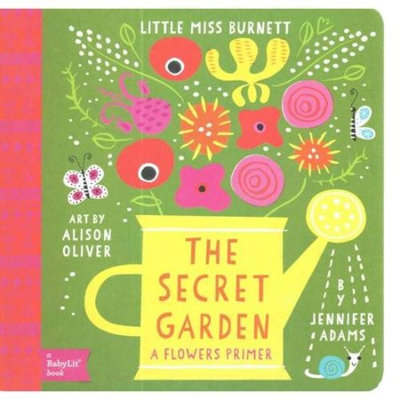 The Secret Garden: A Flowers Primer