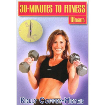 Bayview/widowmaker Kelly Coffey-Meyer: 30 Minutes to Fitness - Weights