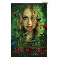 Splintered: Splintered Book One