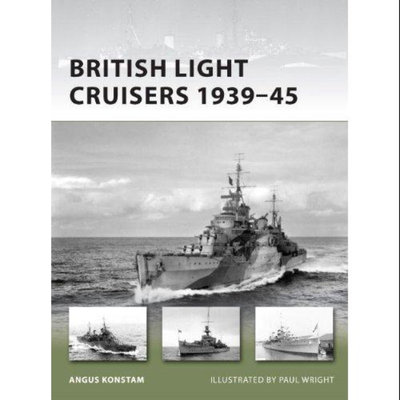 British Light Cruisers 1939-45 (New Vanguard)
