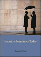 Issues in Economics Today, by Grimes, 5th Edition