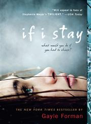 If I Stay (Reprint) (Paperback)