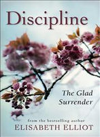 DISCIPLINE, REPACKAGED ED.: The Glad Surrender