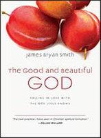 Intervarsity Press 01398X Good And Beautiful God