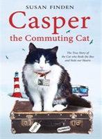 Casper the Commuting Cat Finden, Susan Paperback New