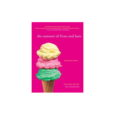 The Summer of Firsts and Lasts (Reprint) (Paperback)