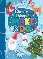Christmas Things to Make-and-do (Kids Art Series) (Paperback)