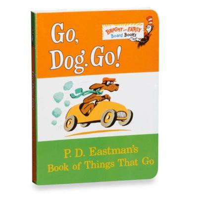Dr. Seuss' Go, Dog, Go! Board Book