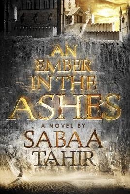 An Ember in the Ashes (Hardcover)