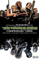 The Walking Dead Compendium, Volume 3