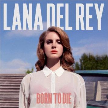 Universal LANA DEL REY - BORN TO DIE: DELUXE EDITION