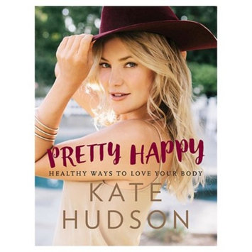 Readerlink Pretty Happy by Kate Hudson (Hardcover)