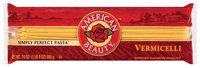 American Beauty  Vermicelli 24 Oz Bag