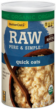 Better Oats® Raw Pure & Simple® Organic Quick Oats 16 oz. Canister
