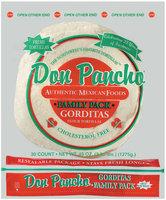 Don Pancho Gorditas Family Pack 30 Ct Flour Tortillas 45 Oz Bag