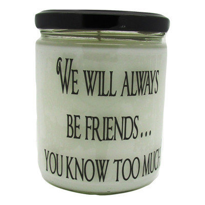 Starhollowcandleco We Will Always Be Friends You Know Too Much Baked Apple Pie Jar
