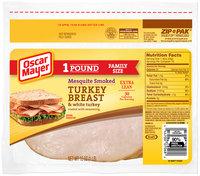 Oscar Mayer Mesquite Smoked Turkey Breast Cold Cuts 16 oz. ZIP-PAK®