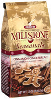 Millstone Seasonals Cinnamon Gingerbread Ground Coffee 12 Oz Stand Up Bag