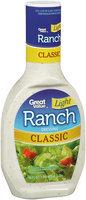 Great Value™ Classic Light Ranch Dressing 16 fl. oz. Plastic Bottle.