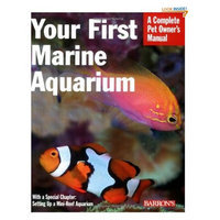 Topdawg Pet Supply Your First Marine Aquarium (Complete Pet Owner's Manual) (Paperback)