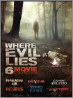 WHERE EVIL LIES: FOUR MOVIE COLLECTION