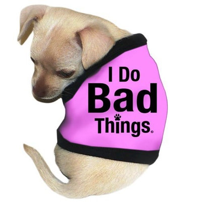 Pet Tease I Do Bad Things Dog Tank