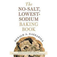 The No-Salt, Lowest-Sodium Baking Book (Reprint) (Paperback)