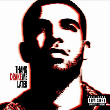 Cash Money Drake (Rapper/Singer) - Thank Me Later [PA]