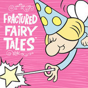 The Fractured Fairy Tales