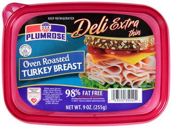 Plumrose® Deli Extra Thin Oven Roasted Turkey Breast 9 oz. Tub.