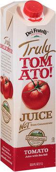 Dei Fratelli® Truly Tomato!® Juice 33.8 fl. oz. Carton