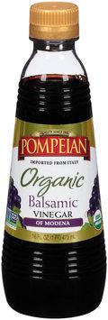 Pompeian® Organic Balsamic Vinegar of Modena 16 fl. oz. Bottle